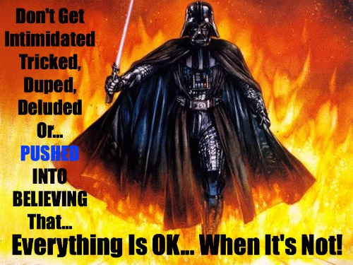 Deceived, Tricked, Duped, Quote, Darth Vader