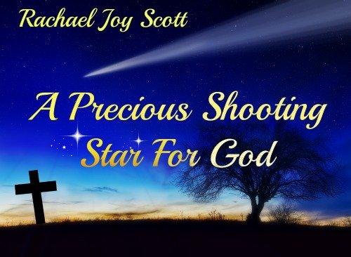 Rachel Scott, She Touched Millions, Shooting Star