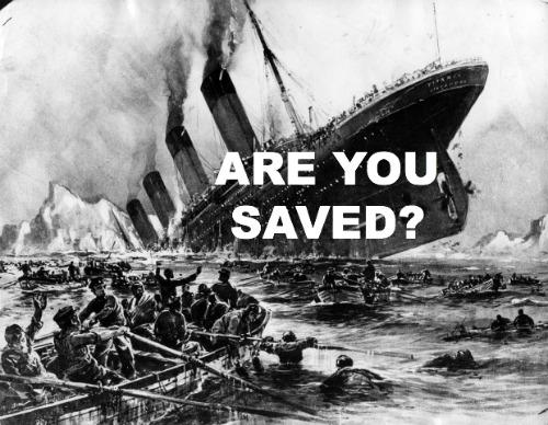 Are You Saved, Titanic true Story, John Harper