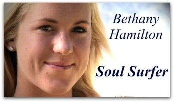 Soul Surfer, Bethany Hamilton, overcome, comeback, determined, surfing, victory quote
