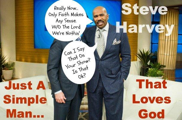 Steve Harvey, Christian, Loves God
