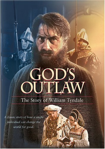 God's Outlaw, William Tyndale, Word Of God