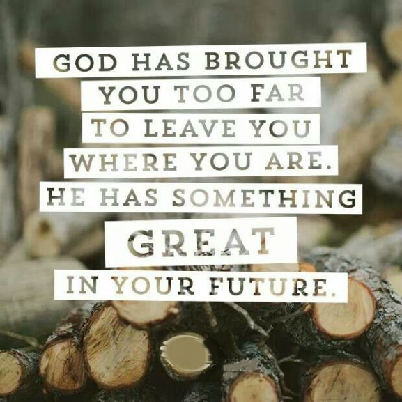 God has something great in your future