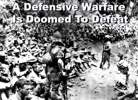 a defensive warfare is doomed to defeat, bataan death march, quote