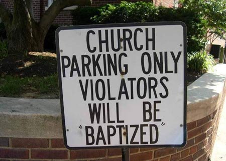Funny Church sign, church parking only violators will be baptized