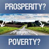 Poverty or Prosperity