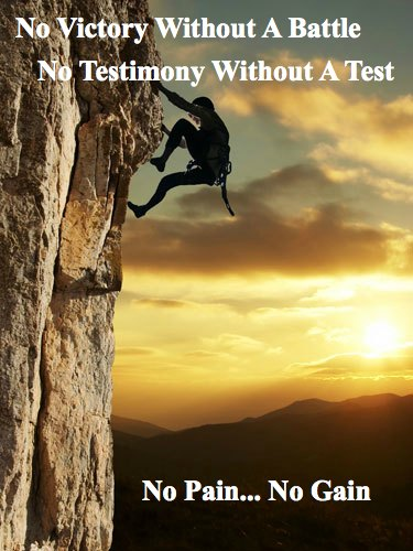 christian quote, no victory without a battle, no testimony without a test