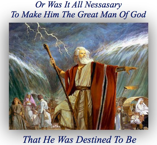 christian quotes, moses destiny, prepared by difficulties