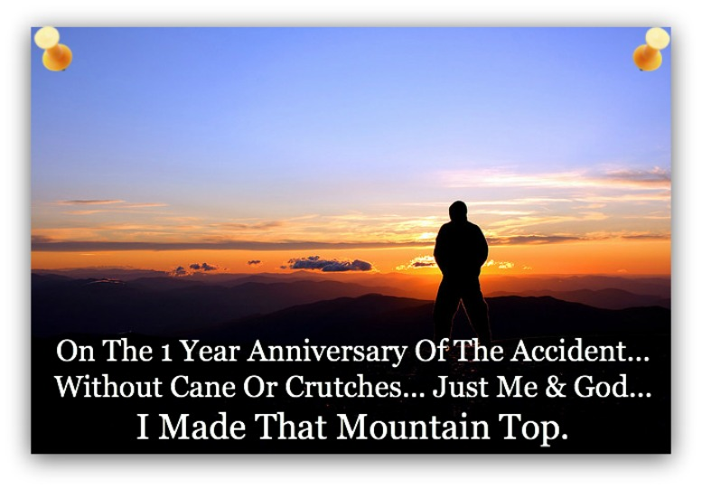 I made the mountain top, quote