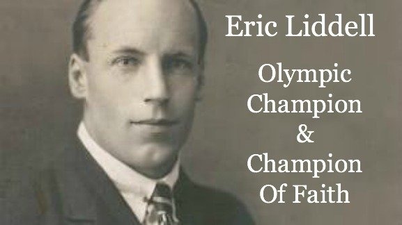 Eric Liddell, missionary, christian, olympic champion, champion of faith, quote