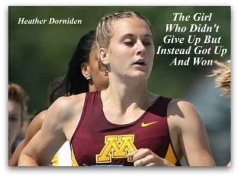 Heather Dorniden, Never Give Up