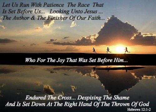 Hebrews 12, 1, 2, run the race, patience