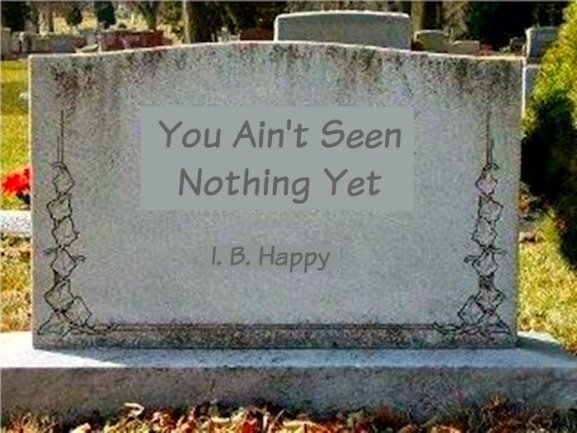 U Aint Seen Nothing Yet Life After Deat...