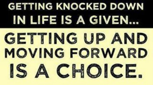 Moving Forward, Life Can Be Tough