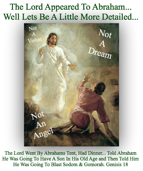 The Lord Appeared To Abraham