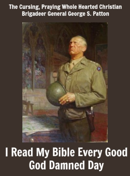 George Patton Quote, Reading Bible Every Day
