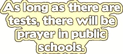 Prayer in School, funny christian quote