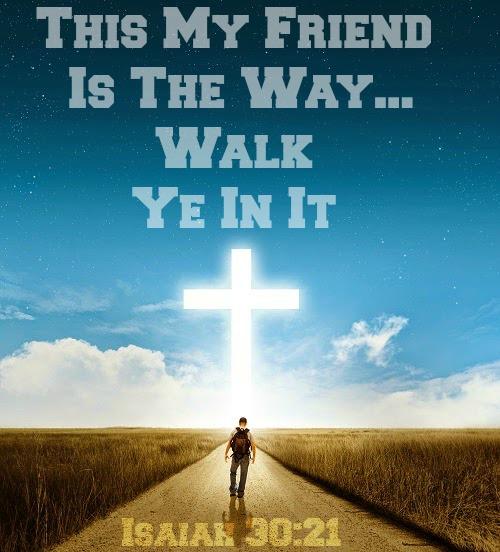Isaiah 30:21, walk with God