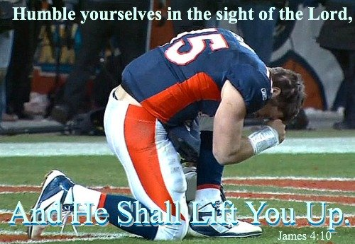 tim tebow,  JAMES 4-10, TEBOWING, quote