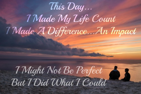 making a difference, make your life count, quote