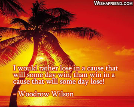 Victory out of Defeat, Woodrow Wilson Quote